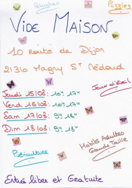 Vide maison aout